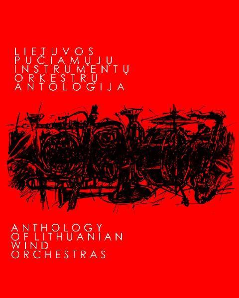 CD Lietuvos pučiamųjų instrumentų orkestrų antologija