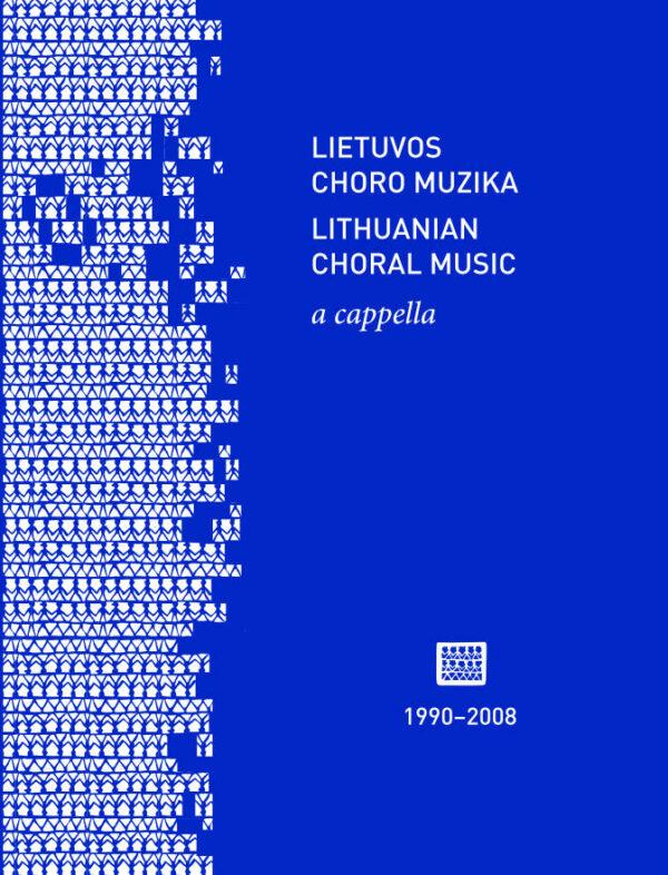 CD Lietuvos choro muzika a cappella (1990–2008)