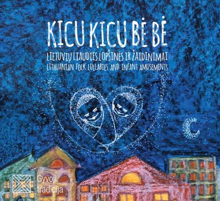 Kicu kicu bė bė CD 2016