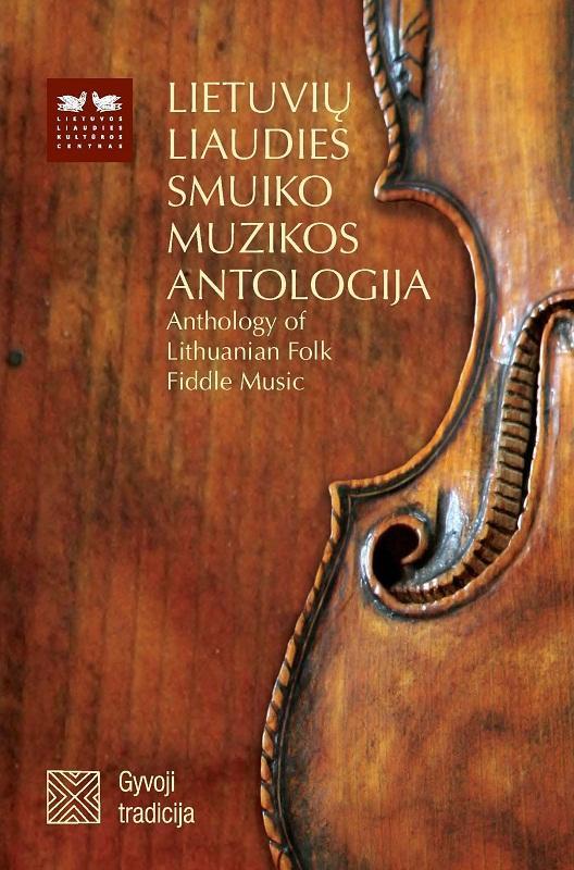 Lietuvių liaudies smuiko muzikos antologija DVD