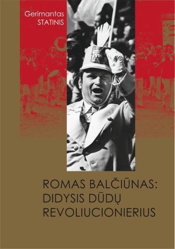 Romas Balčiūnas: didysis dūdų revoliucionierius